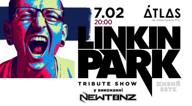 Linkin Park Tribute Show.
